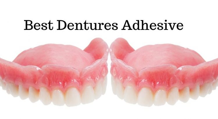 Best Dentures Adhesive